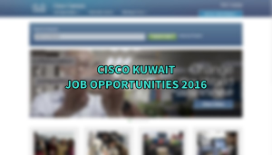 cisco jobs KUWAIT