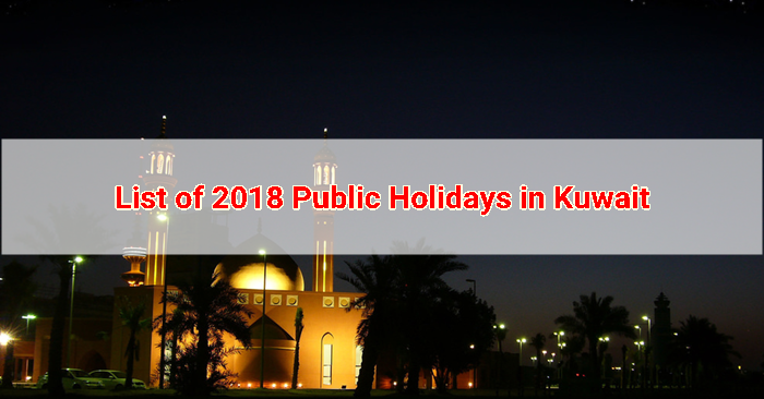 Most Inspiring 2018 Kuwait Eid Al-Fitr Feast - List-of-2018-Public-Holidays-in-Kuwait  Collection_415677 .png