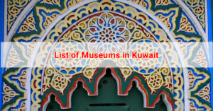 List of Museums in Kuwait