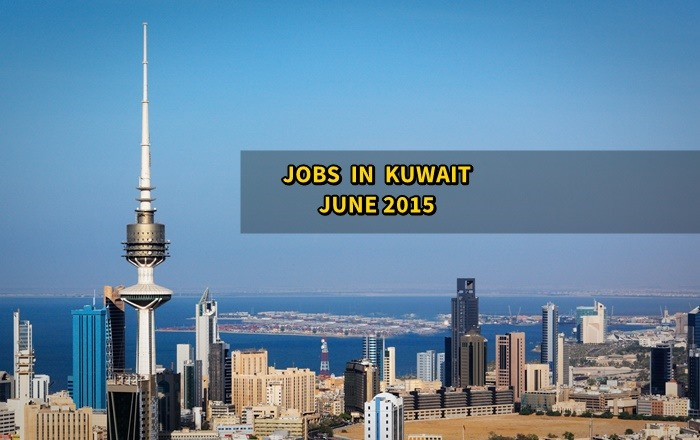 kuwait jobs june 2015