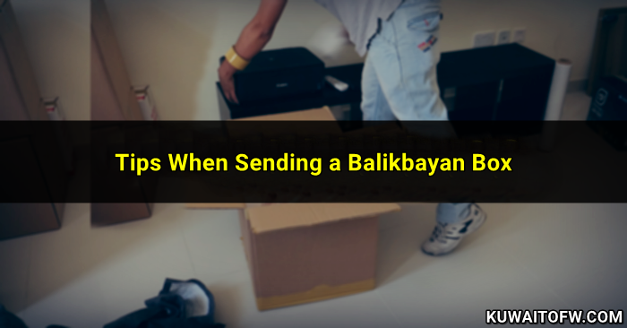 Tips on How to Ship a Balikbayan Box to the Philippines | Kuwait OFW