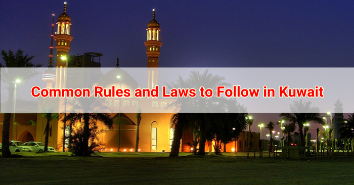 Common Rules and Laws to Follow in Kuawit