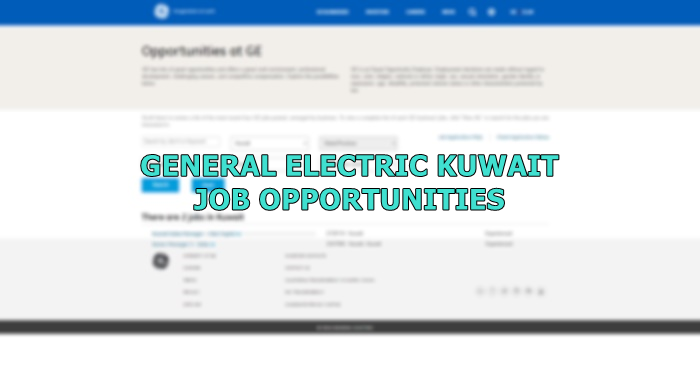 General Electric (GE) Kuwait Opportunities August 2019 | Kuwait OFW