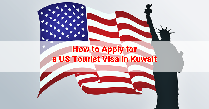 How to Apply for a US Tourist Visa in Kuwait | Kuwait OFW